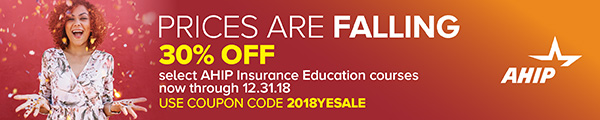 Save 30% on select AHIP Insurance Education courses now through 12.31.18
