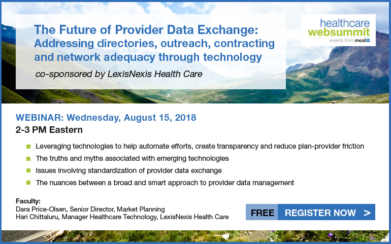 The future of provider data exchange: Addressing directories, outreach, contracting and network adequacy through technology, co-sponsored by LexisNexis Health Care